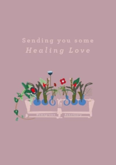Abstract Floral Design Sending You Some Healing Love Card