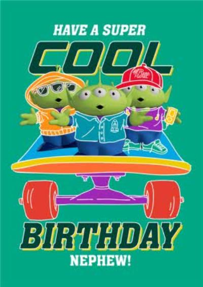 Toy Story Alien Character Have A Super Cool Birthday Card