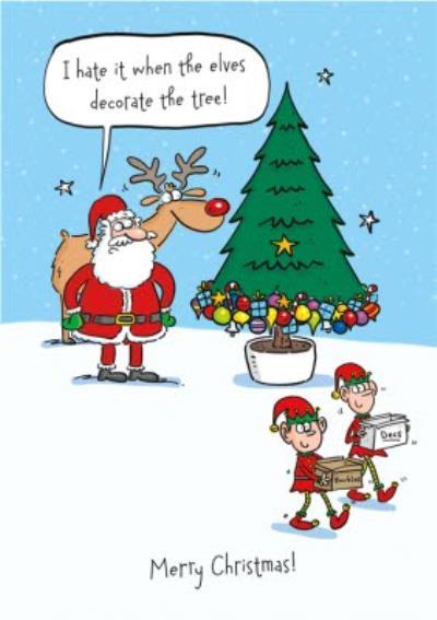 Santa Angry As Elves Decorate Christmas Tree Merry Christmas Card