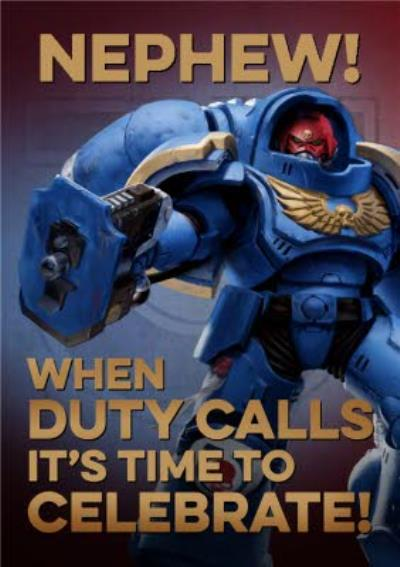 Warhammer When Duty Calls It's Time To Celebrate Birthday Card