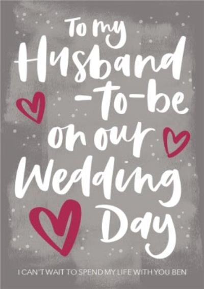 Cute Wedding Day Card To my Husband To  be on our Wedding Day