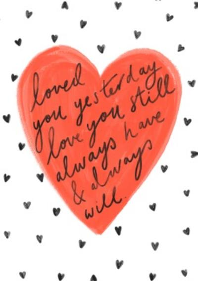 Loved You Yesterday And Always Will Romantic Valentines Day Card