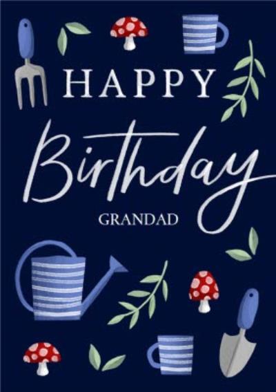 Happy Birthday Grandad Gardening Illustrations Card