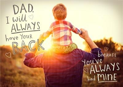 Dad, I Will Always Have Your Back Card