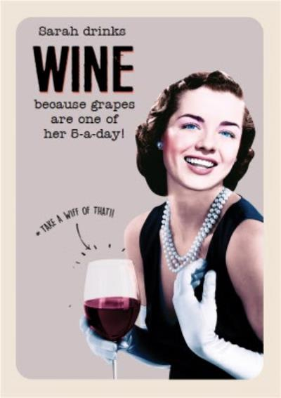 Grapes Are One Of My 5 A Day Personalised Happy Birthday Card Moonpig
