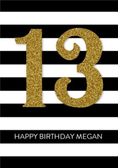Black And White Striped Happy 13th Birthday Card