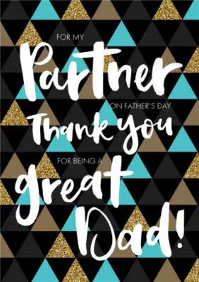 Thank You For Being A Great Dad Fathers Day Card