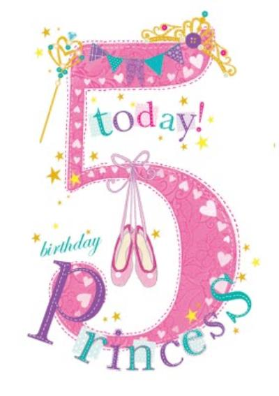 5 Today Princess Ballet Shoes Birthday Card
