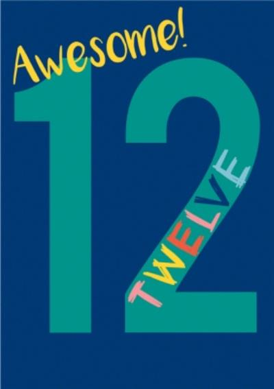 Typographic Awesome 12 Birthday Card