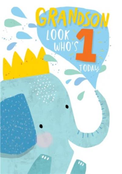 Grandson Look Who's 1 Today Elephant Birthday Card