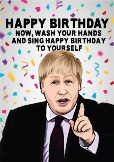 Happy Birthday Now Wash Your Hands And Sing Happy Birthday To Yourself Isolation Card
