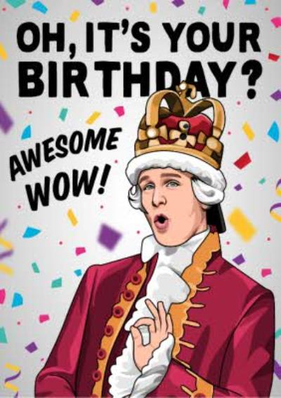Oh Its Your Birthday Awesome Wow Card