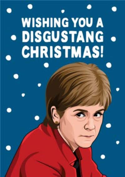 Wishing You A Disgustang Christmas Politics Spoof Christmas Card