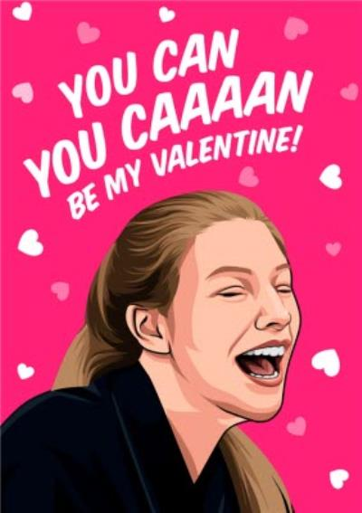 You Can Be My Valentine Funny TV Card