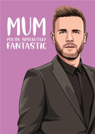 Mum You're Absolutly Fantastic Music Spoof Card