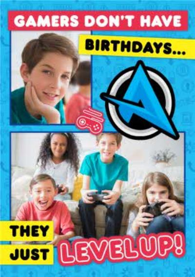 Ali A Gamers Do Not Have Birthdays They Just Level Up Photo Upload Happy Birthday Card