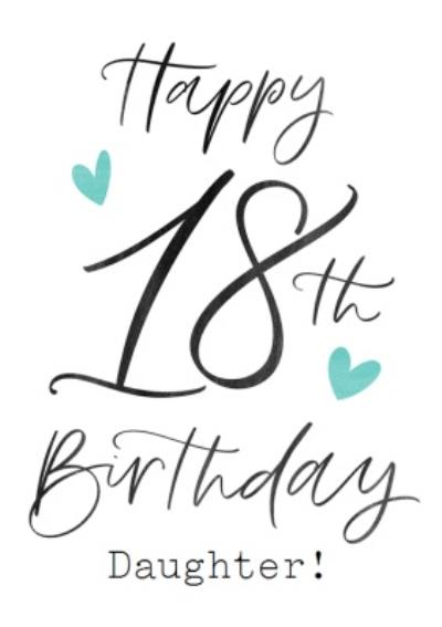 Typographic Calligraphy Daughter 18th Birthday Card