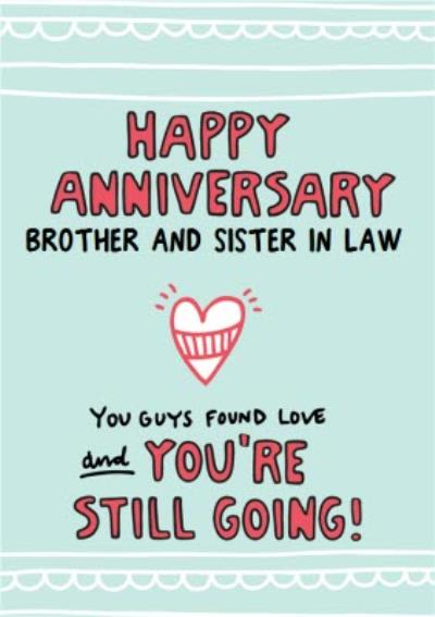 You Guys Found Love Brother And Sister In Law Anniversary Card Sister-in-Law