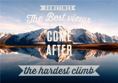 The Best Views Come After The Hardest Climb Mountain Card