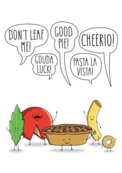 Food Goodbye Pun Leaving Card