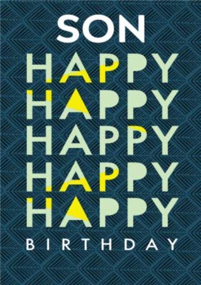 Geometric patterned Son Happy Birthday Card