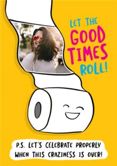 Let The Good Times Roll Photo Upload Card