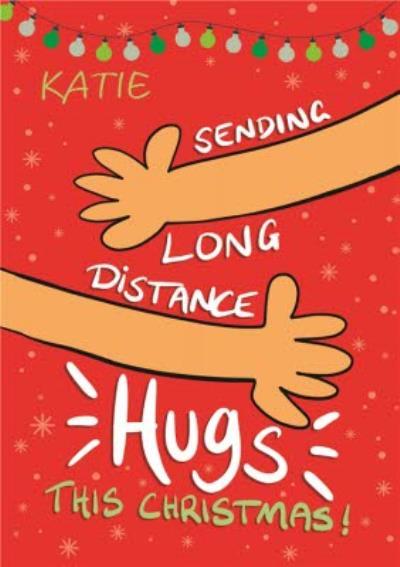 Sending Long Distance Hugs This Christmas Card