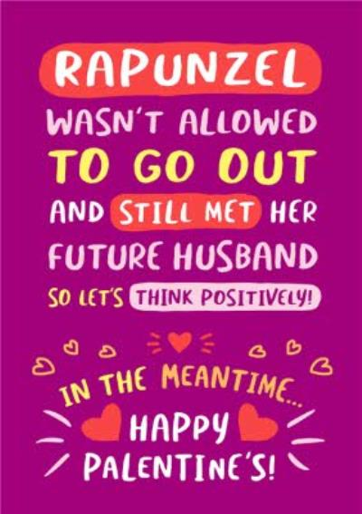 Rapunzel Wasn't Allowed To Go Out Funny Typographic Covid Palentine's Card