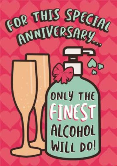 Funny Covid For This Special Anniversary Finest Alcohol Card