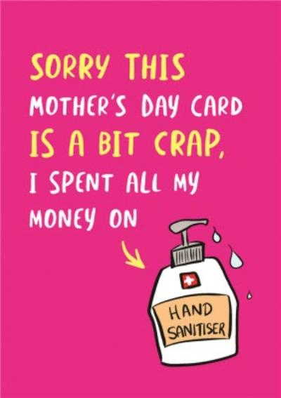 Funny Covid Hand Sanitiser Mother's Day Card
