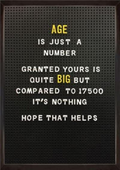 Funny Cheeky Age Is Just A Number Birthday Card