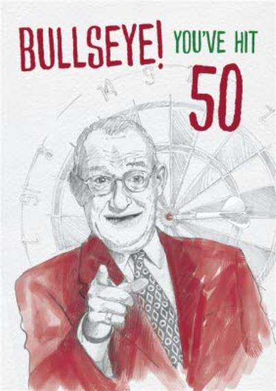 Bullseye You Have Hit 50 Card