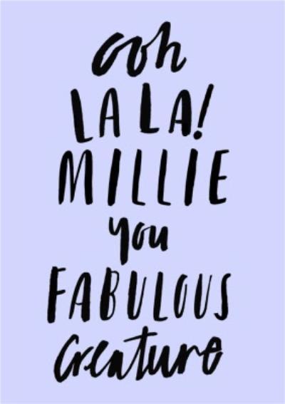 Personalised Ooh La La You Fabulous Creature Card