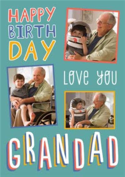 Big Bold Type Typographic Grandad Birthday Photo Upload Card