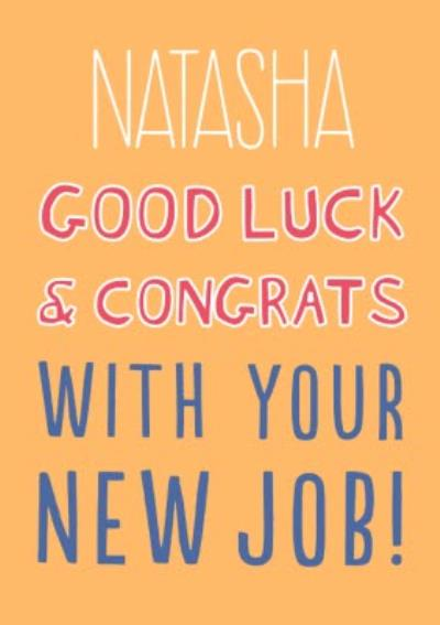 Big Bold Type Typographic Good Luck And Congrats With Your New Job Card