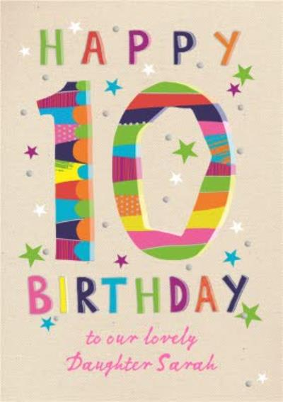 Big number 10 Daughter Happy Birthday Card