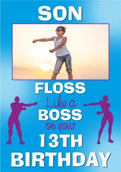 Son Floss Like A Boss 13th Birthday Photo Upload Card