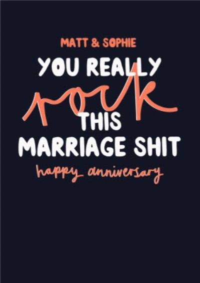 You Really Rock This Marriage Shit Funny Anniversary Card