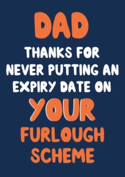 Furlough Scheme Father's Day Card