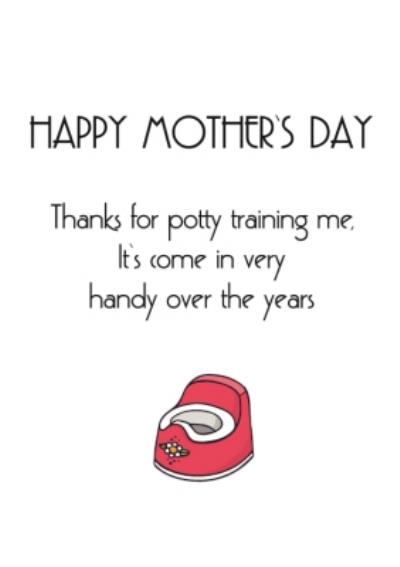 Typographical Funny Thanks For Potty Training Me Card