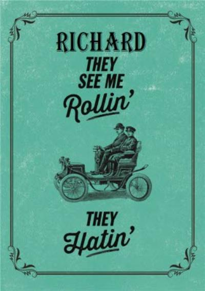 Old Fashioned They See Me Rollin Personalised Name Card