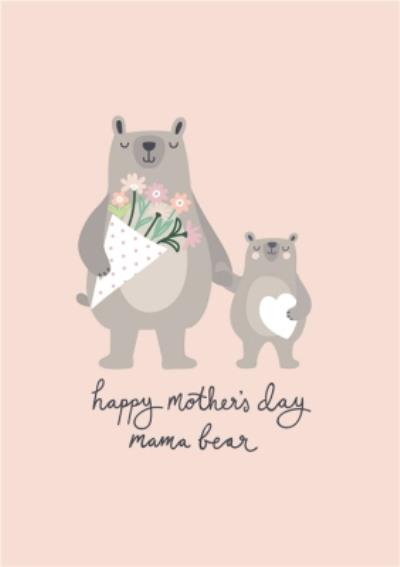 Mother's Day Card - mum - mama bear - teddy bears