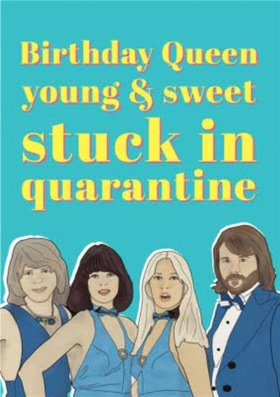 Young And Sweet Stuck In Quarantine Funny Birthday Card