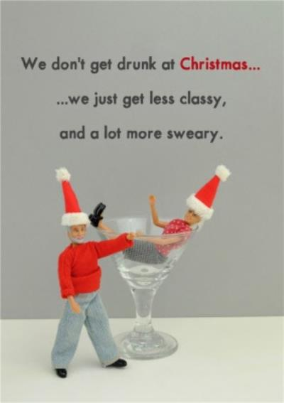 Funny Dolls We Don't Get Drunk This Christmas Card