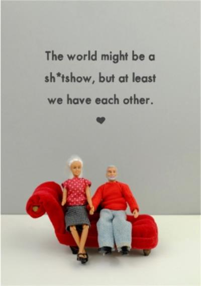 Funny Dolls At Least We Have Each Other Covid Card