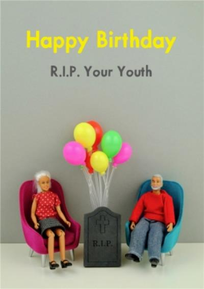 Funny RIP Your Youth Card