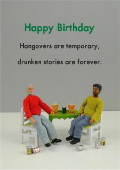 Funny Drunken Stories Are Forever Card