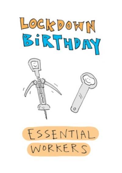 Lockdown Birthday Essential Workers Funny Card