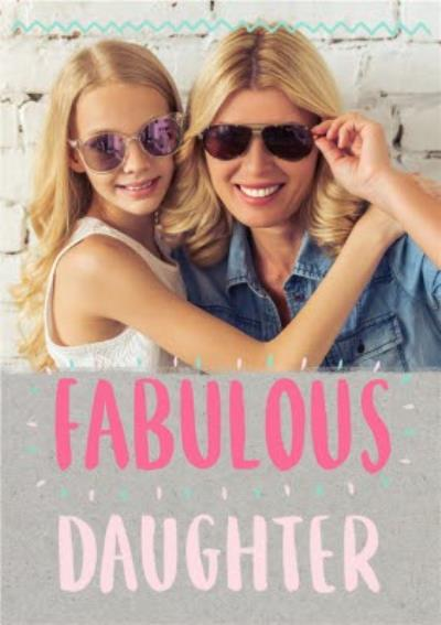 Neon Letters Fabulous Daughter Photo Card
