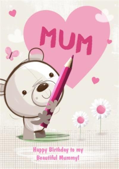 Happy Birthday To My Beautiful Mummy Card